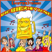 Oktoberfestband Lichtensteiner Die Bierhymne Maxi CD Oktoberfesthit 2009