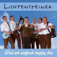 Oktoberfestband Lichtensteiner Weil ich einfach happy bin